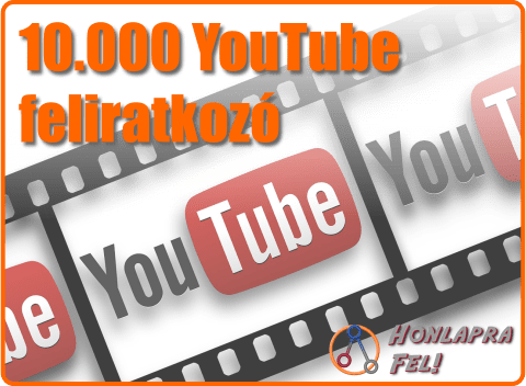10000 YouTube feliratkozó