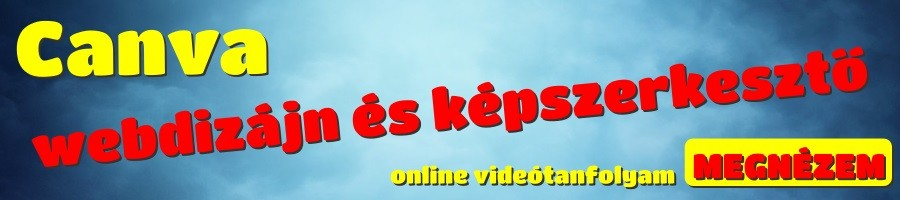 Canva webdizájn és képszerkesztő online videótanfolyam banner