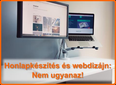 Honlapkészítés és webdizájn: Nem ugyanaz!