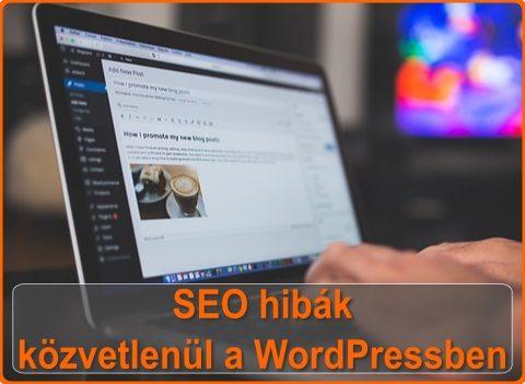 SEO hibák közvetlenül a WordPressben