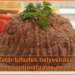 Tatár bifsztek helyesírása - a keresőoptimalizálás és az élet