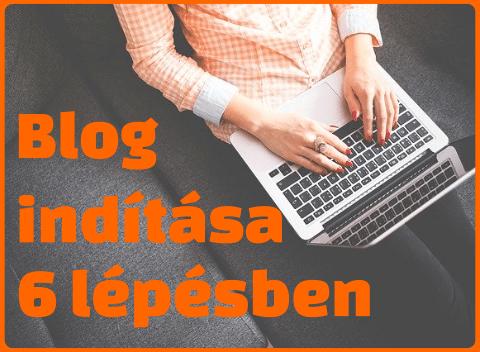Blog indítása 6 egyszerű lépésben