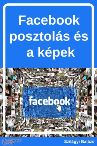 facebook posztolás és a képek