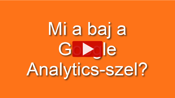 Mi a baj a Google Analytics-szel?