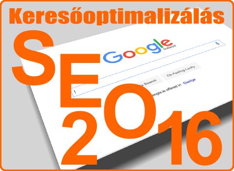 Keresőoptimalizálás 2016 - SEO 2016