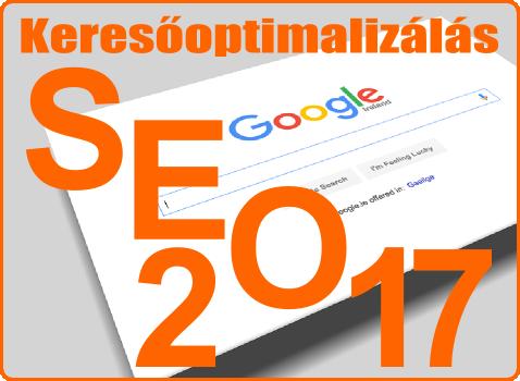 Kereőooptimalizálás 2017 - SEO 2017