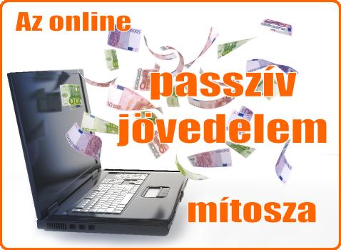 Az online passzív jövedelem mítosza