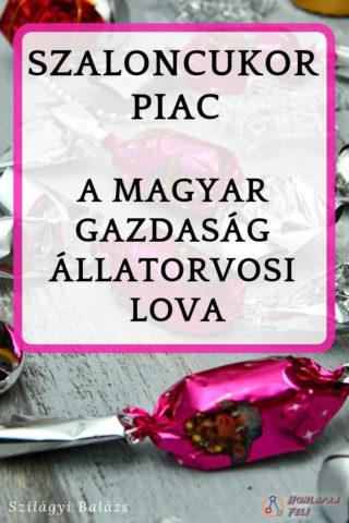 Szaloncukor piac Magyar gazdaság