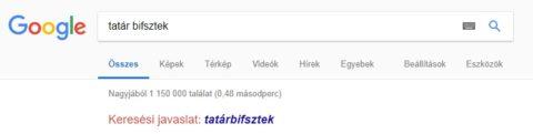 Tatárbisztek Google javítás
