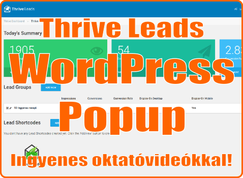 Thrive Leads – zseniális WordPress popup plugin!