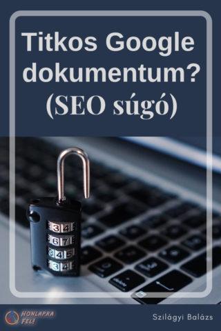 titkos google dokumentum seo