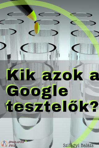 titkos google dokumentum kik a google tesztelők
