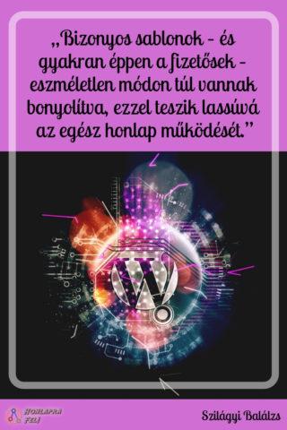 wordpress gyorsítás sablonok